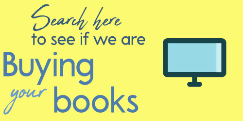 Search here to see if we are buying your books!